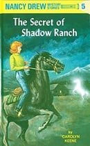 The Secret of Shadow Ranch (Nancy Drew, No. 5)