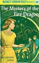 The Mystery of the Fire Dragon (Nancy Drew #38)