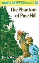 The Phantom of Pine Hill (Nancy Drew Mystery Stories, No 42)