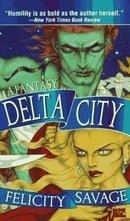 Delta City: A Fantasy