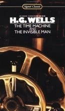 The Time Machine and The Invisible Man