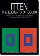 The Elements of Color: A Treatise on the Color System of Johannes Itten Based on His Book the Art of