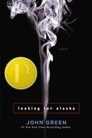 Looking For Alaska (Printz Award Winner)
