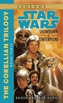 Star Wars: The Corellian Trilogy - Showdown at Centerpoint