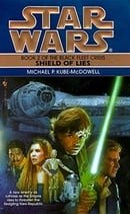 Shield of Lies (Star Wars: The Black Fleet Crisis, Book 2)