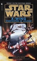 Starfighters of Adumar (Star Wars: X-Wing #9)