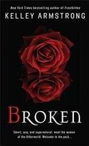 Broken (Women of the Otherworld, Book 6)