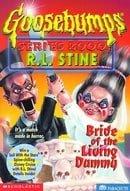 Bride of the Living Dummy (Goosebumps Series 2000, No 2)