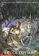 Song of the Wanderer (The Unicorn Chronicles, Book 2)