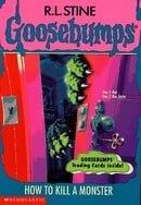 How To Kill A Monster (Goosebumps Book 46)