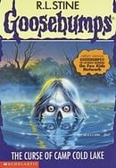 The Curse of Camp Cold Lake (Goosebumps Book 56)