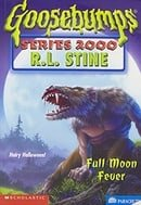 Full Moon Fever (Goosebumps Series 2000, No 22)