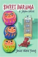 Sweet Daruma: a Japan satire