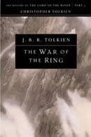 The War of the Ring: The History of The Lord of the Rings, Part Three (The History of Middle-Earth,