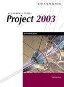 New Perspectives on Microsoft Office Project 2003, Introductory