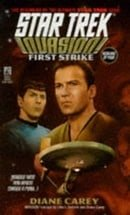Invasion #1: First Strike (Star Trek, Book 79)
