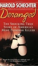 Deranged: The Shocking True Story of America