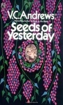 Seeds of Yesterday (Dollanganger Series)