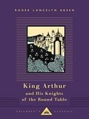 King Arthur and His Knights of the Round Table (Everyman