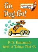 Go, Dog. Go!: P.D. Eastman
