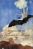 Shakespeare on Fairies and Magic