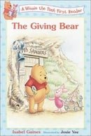 The Giving Bear (Disney First Readers)