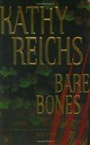 Bare Bones: A Novel (Reichs, Kathy)