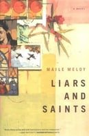 Liars and Saints: A Novel