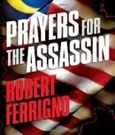 Prayers for the Assassin: A Novel