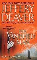 The Vanished Man: A Lincoln Rhyme Novel (Lincoln Rhyme Novels)