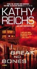 Break No Bones: A Novel (Temperance Brennan Novels)