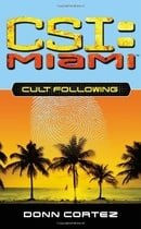 Cult Following (CSI: Miami)