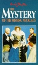 The Mystery of the Missing Necklace (The Mystery Series)