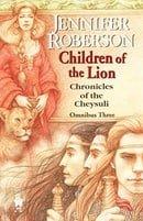 Children of the Lion: Cheysuli Omnibus #3