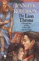 The Lion Throne (Chronicles of the Cheysuli - Omnibus Four)