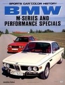 BMW M-Series and Performance Specials (Sports Car Color History)