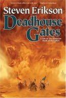 Deadhouse Gates (Malazan: Book of the Fallen #2)