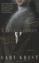 Extravagance: A Novel