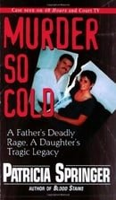 Murder So Cold: A Father