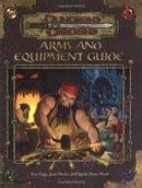 Arms and Equipment Guide (Dungeons & Dragons d20 3.0 Fantasy Roleplaying Accessory)
