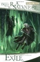Exile: The Dark Elf Trilogy, Part 2 (Forgotten Realms: The Legend of Drizzt, Book II)