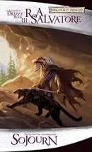 Sojourn: The Legend of Drizzt, Book 3 (Forgotten Realms)
