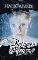 Between Golden Jaws (Hallowmere, Book 3)