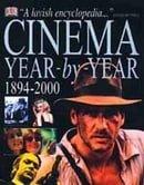 Cinema: Year by Year, 1894-2000