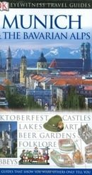 Munich & The Bavarian Alps (Eyewitness Travel Guides)