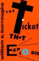 The Ticket That Exploded (Burroughs, William S.)