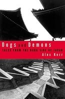 Dogs and Demons: Tales from the Dark Side of Japan