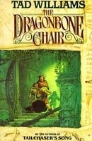 The Dragonbone Chair (Memory, Sorrow, and Thorn Book 1)