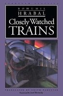 Closely Watched Trains (European Classics)