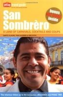 San Sombrero: A Land of Carnivals, Cocktails and Coups (Jetlag Travel Guide)